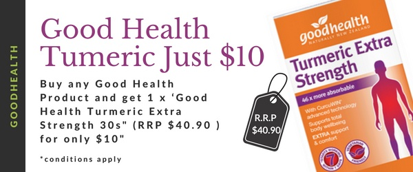 Buy any Good Health Product and get 1 Good Health Turmeric Extra Strength 30s for $10