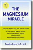 MIRACLE OF MAGNESIUM Carolyn Dean MD